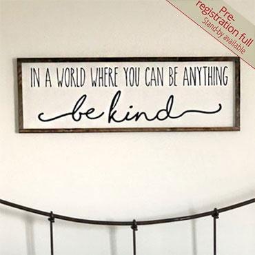Be Kind Large Wood Sign