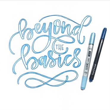 Brush Lettering - Beyond the Basics