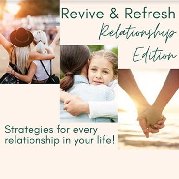 Revive and Refresh: Relationshiip Edition